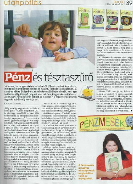 A Pénzmesék könyvbemutatójáról beszámolt a Hetek c. hetilap is.